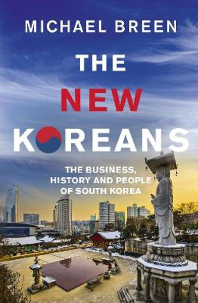 The new Koreans - Michael Breen