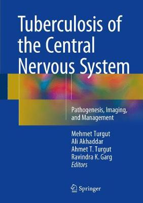 Tuberculosis of the Central Nervous System - Dr. Mehmet Turgut