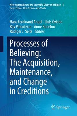 Processes of Believing: The Acquisition, Maintenance, and Change in Creditions - Lluis Oviedo