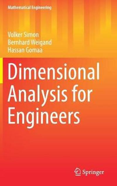 Dimensional Analysis for Engineers - Volker Simon