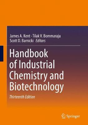 Handbook of Industrial Chemistry and Biotechnology - James A. Kent