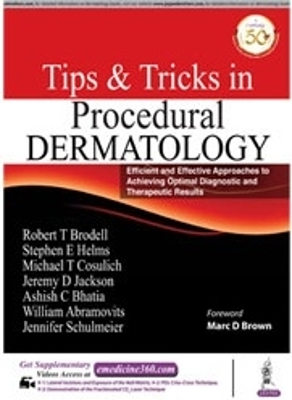 Office Procedural Tips & Tricks in Dermatology - Robert T. Brodell