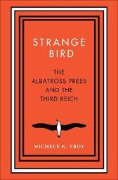 Strange Bird - Michele K. Troy