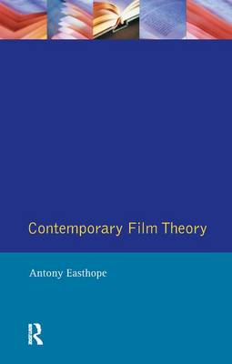 Contemporary Film Theory - Antony Easthope