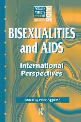 Bisexualities and AIDS - Peter Aggleton
