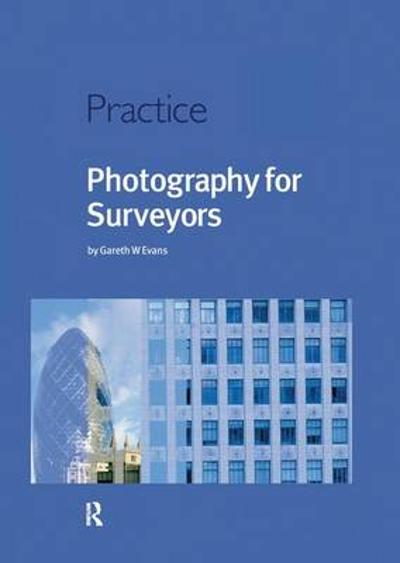 Photography for Surveyors - Gareth Evans