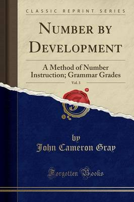 Number by Development, Vol. 3 - John Cameron Gray