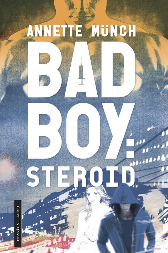 Badboy: steroid PDF ePub