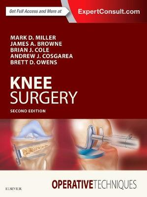 Operative Techniques: Knee Surgery - Brian J. Cole