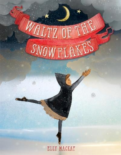 Waltz of the Snowflakes - Elly MacKay