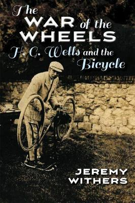 The War of the Wheels - Jeremy Withers