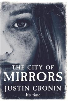 The city of mirrors - Justin Cronin