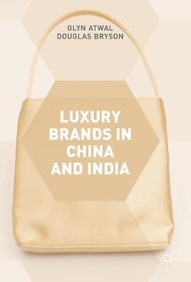 Luxury Brands in China and India - Glyn Atwal