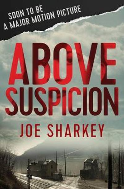 Above Suspicion - Joe Sharkey