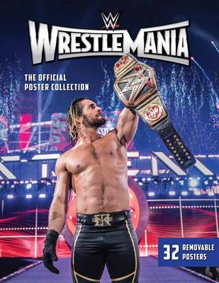 WWE: Wrestlemania: the official Poster C - WWE
