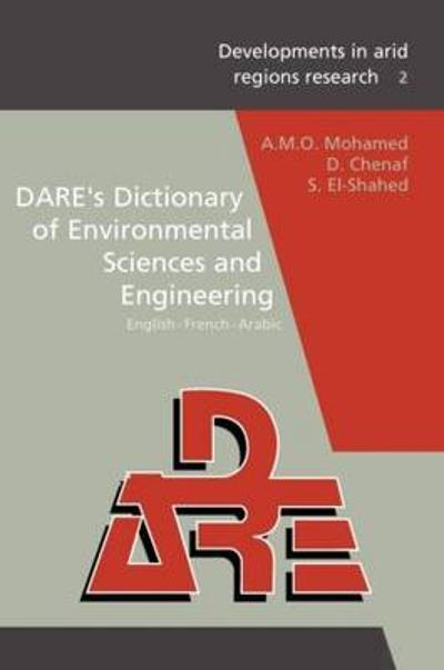 DARE's Dictionary of Environmental Sciences and Engineering - A. M. O. Mohamed