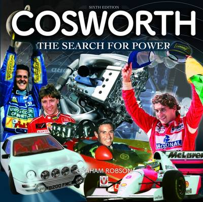 Cosworth- The Search for Power - Graham Robson