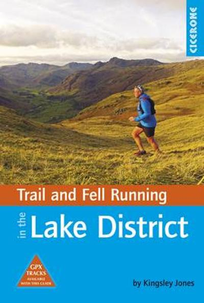 Trail and Fell Running in the Lake District - Kingsley Jones