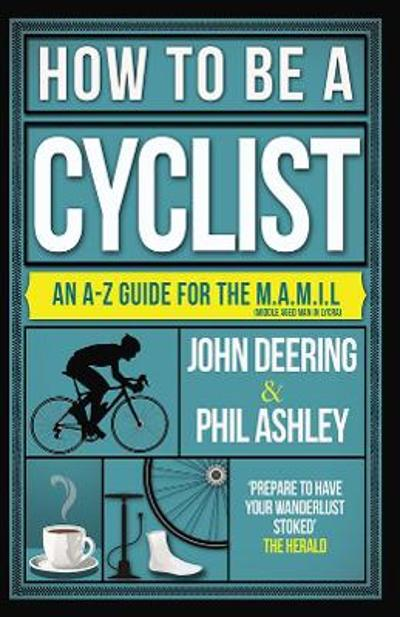 How to be a Cyclist - John Deering