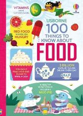 100 Things to Know About Food - Sam Baer Rachel Firth Rose Hall Alice James Jerome Martin Federico Mariani Parko Polo
