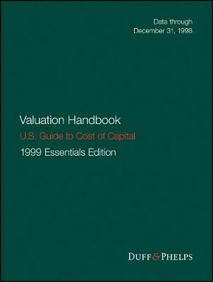 Valuation Handbook - U.S. Guide to Cost of Capital - Roger J. Grabowski
