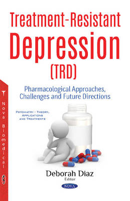 Treatment-Resistant Depression (TRD) -