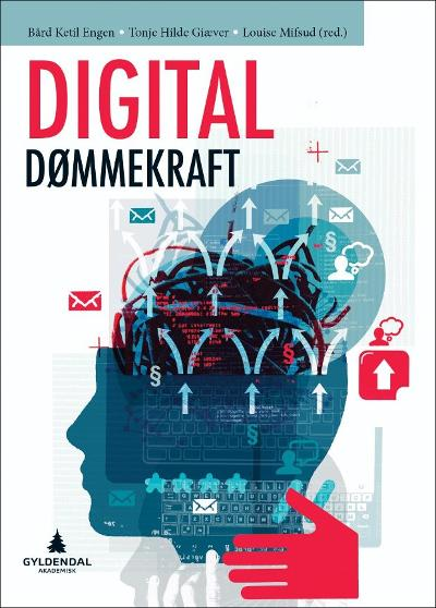 Digital dømmekraft - Bård Ketil Engen