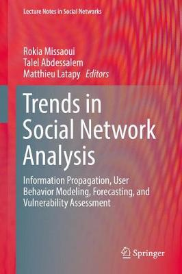Trends in Social Network Analysis - Rokia Missaoui
