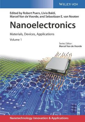 Nanoelectronics - Materials, Devices, Applications - Robert Puers