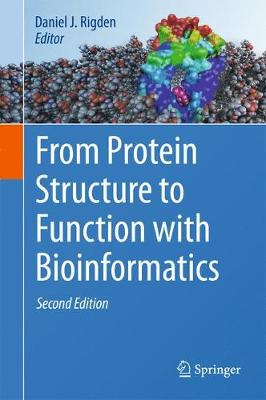 From Protein Structure to Function with Bioinformatics - Daniel John Rigden