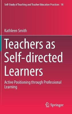 Teachers as Self-directed Learners - Kathleen Smith