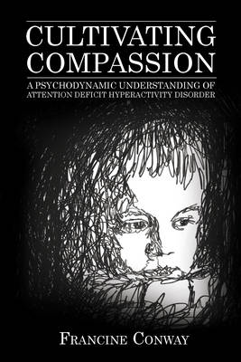 Cultivating Compassion - Francine Conway