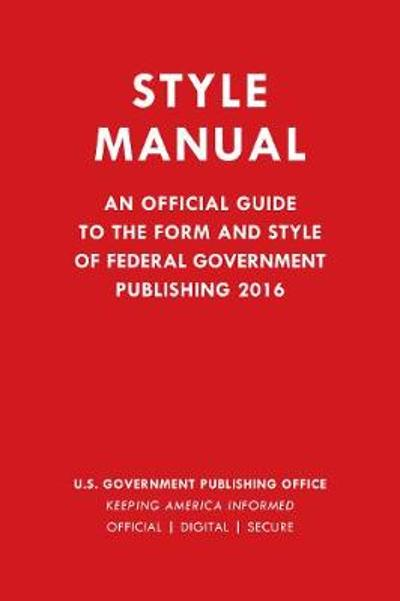 Style Manual - Government Publishing Office