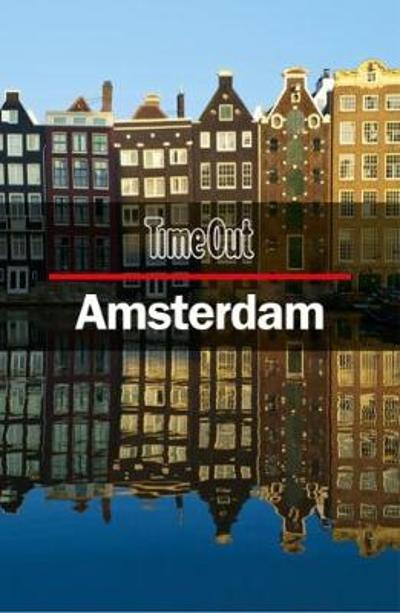 Time Out Amsterdam City Guide - Time Out Editors