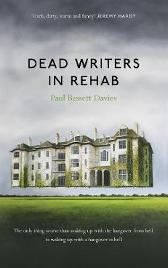 Dead Writers in Rehab - Paul Bassett Davies