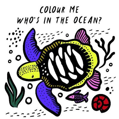 Colour Me: Who's in the Ocean? - Surya Sajnani
