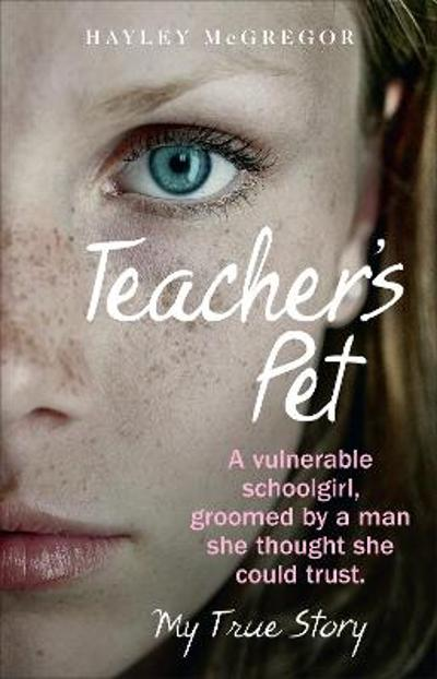 Teacher's Pet - Hayley McGregor