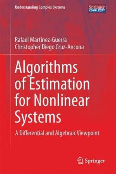 Algorithms of Estimation for Nonlinear Systems - Rafael Martinez-Guerra
