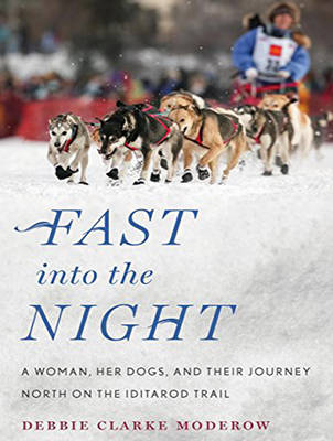 Fast into the Night - Debbie Clarke Moderow