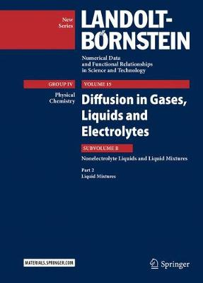 Diffusion in Gases, Liquids and Electrolytes - Jochen Winkelmann