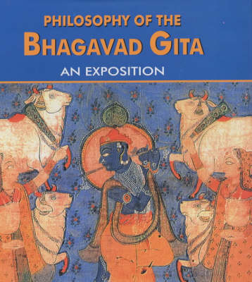 Philosophy of the Bhagavad Gita - Chhaganlal G. Kali