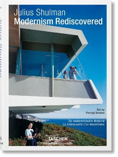 Modernism rediscovered - Julius Shulman