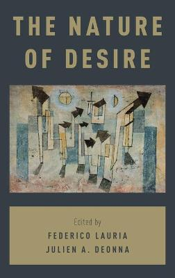 The Nature of Desire - Federico Lauria