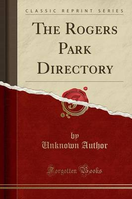 The Rogers Park Directory (Classic Reprint) - Unknown Author
