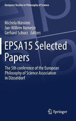 EPSA 15 Selected Papers - Michela Massimi