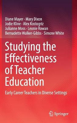 Studying the Effectiveness of Teacher Education - Diane Mayer
