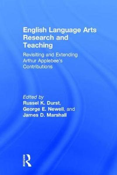 English Language Arts Research and Teaching - Russel K. Durst