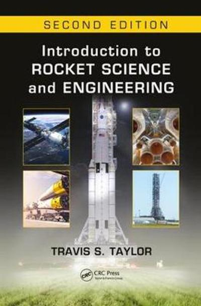 Introduction to Rocket Science and Engineering - Travis S. Taylor