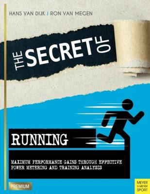 Secret of Running - Hans van Dijk