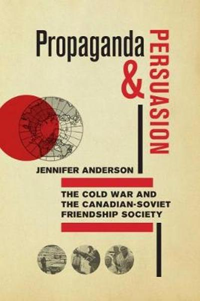 Propaganda and Persuasion - Jennifer Anderson